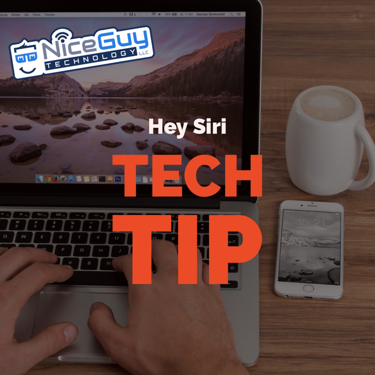 Nice Guy Technology LLC - Tech Tip - Hey Siri