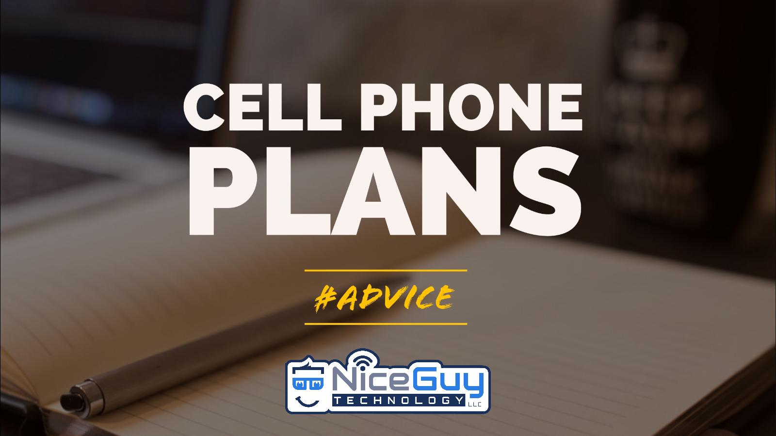 NiceGuyTechnologyLLC-Advice-Cell-Phone-Plans