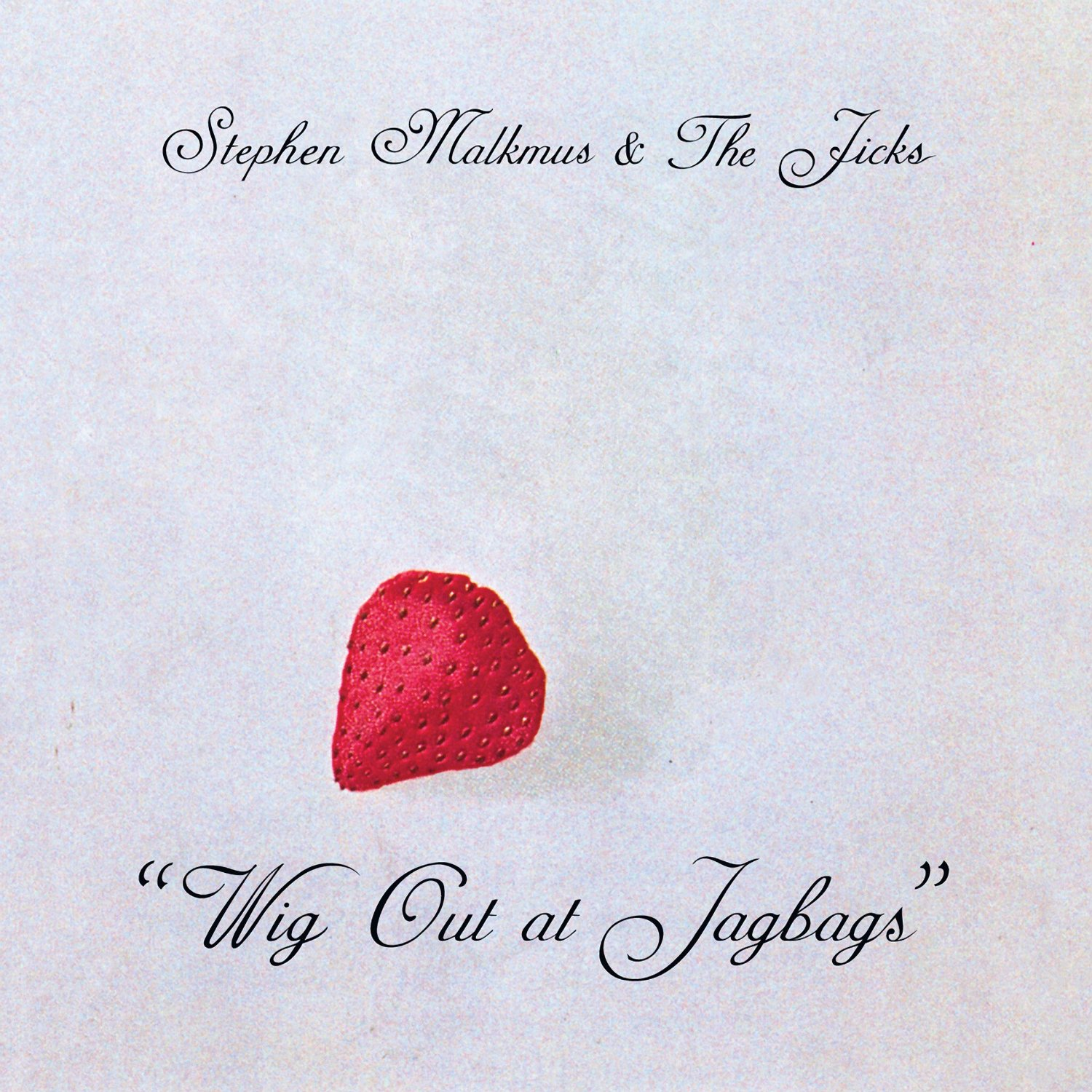 Stephen Malkmus and The Jicks Album: Wig Out At Jag Bags  KEVIN: Stream It ANDRE: Stream It   Listen on Rdio     Listen on Spotify