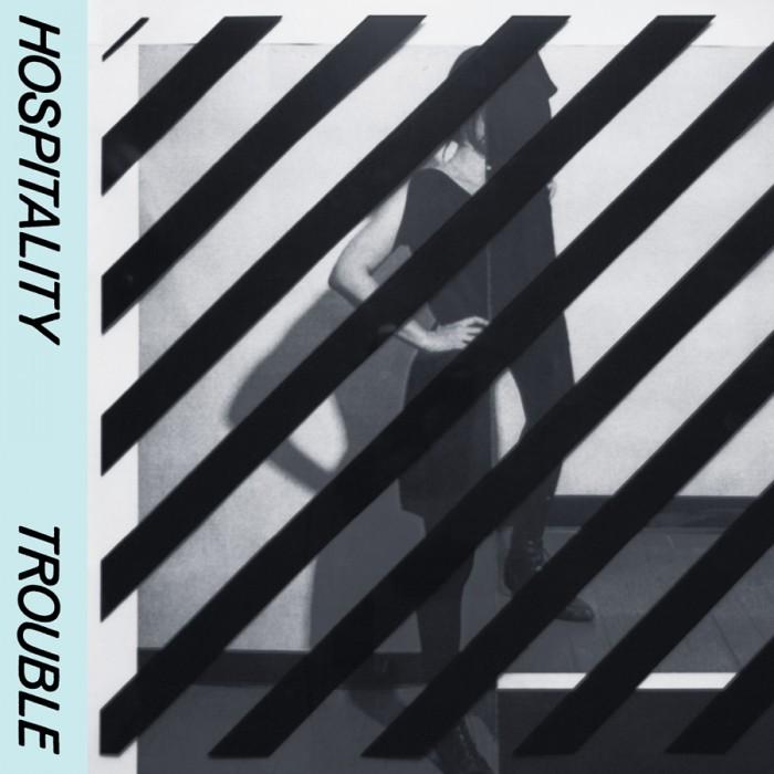 Hospitality Album: Trouble  KEVIN: Buy It PAUL: Buy It  LISTEN ON:  RDIO  |  SPOTIFY