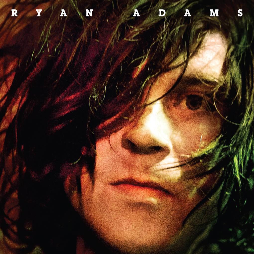 RYAN ADAMS  Ryan Adams   KEVIN: Stream It PAUL: Buy It ADAM: Stream It