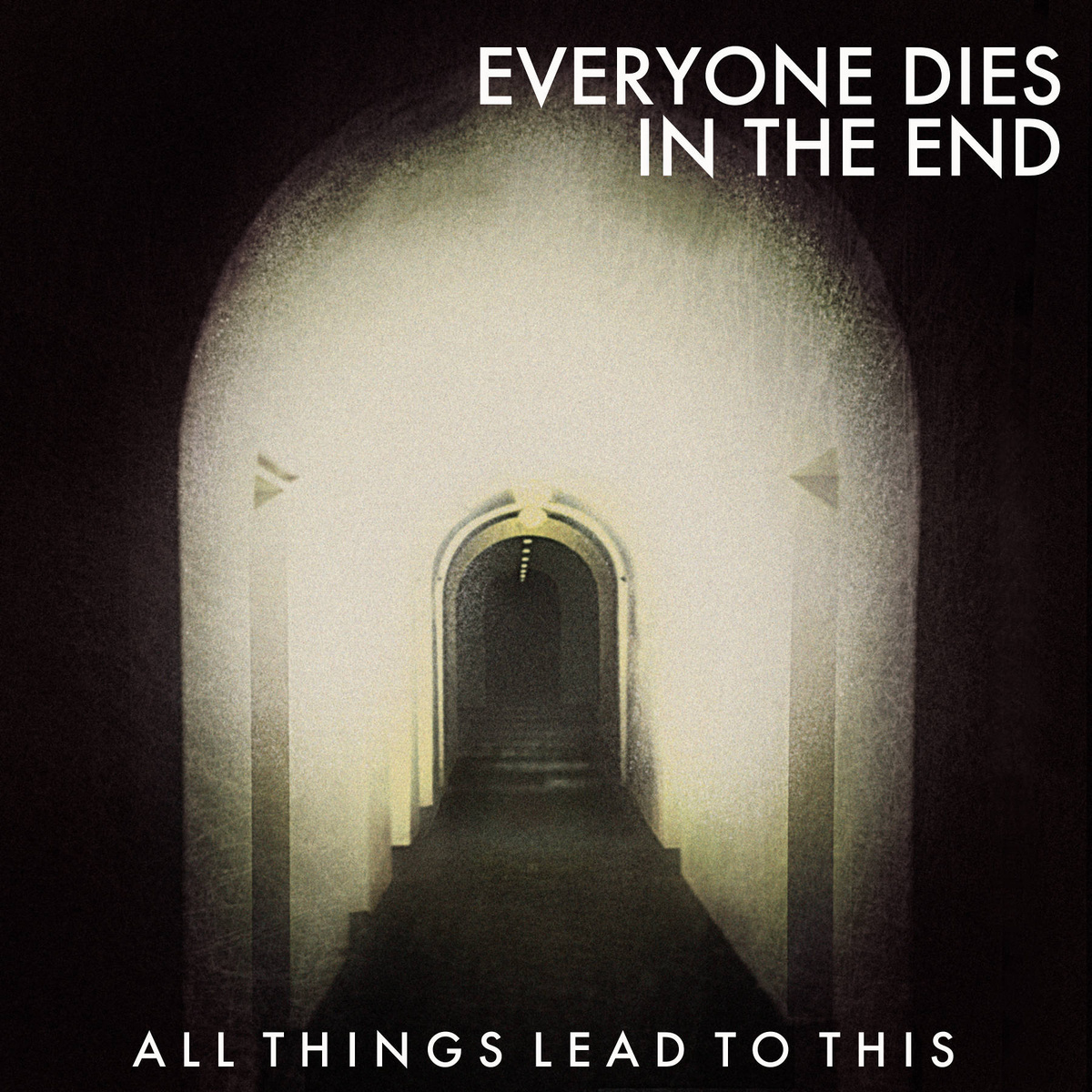 """EVERYONE DIES IN THE END  Track: """" There Are Bigger Things Happening Here Than Me And You """"  Album: All Things Lead To This    Official Site     Facebook     Twitter    Bandcamp"""