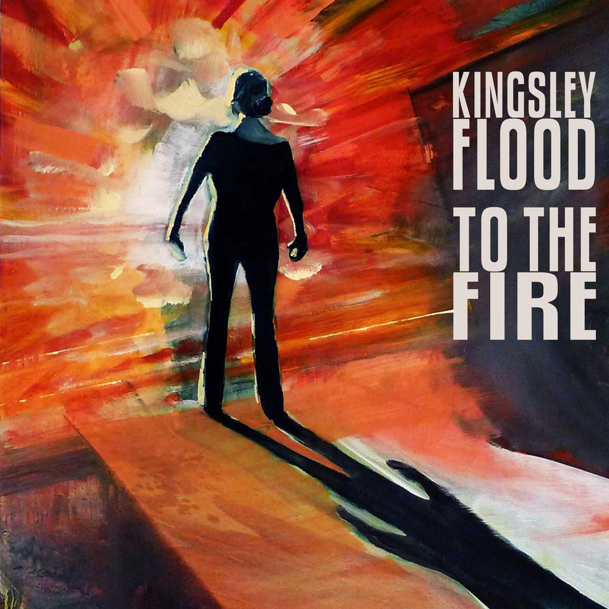 """KINGSLEY FLOOD TRACK: """"All In All"""" ALBUM:  To The Fire (EP)   Official Site 