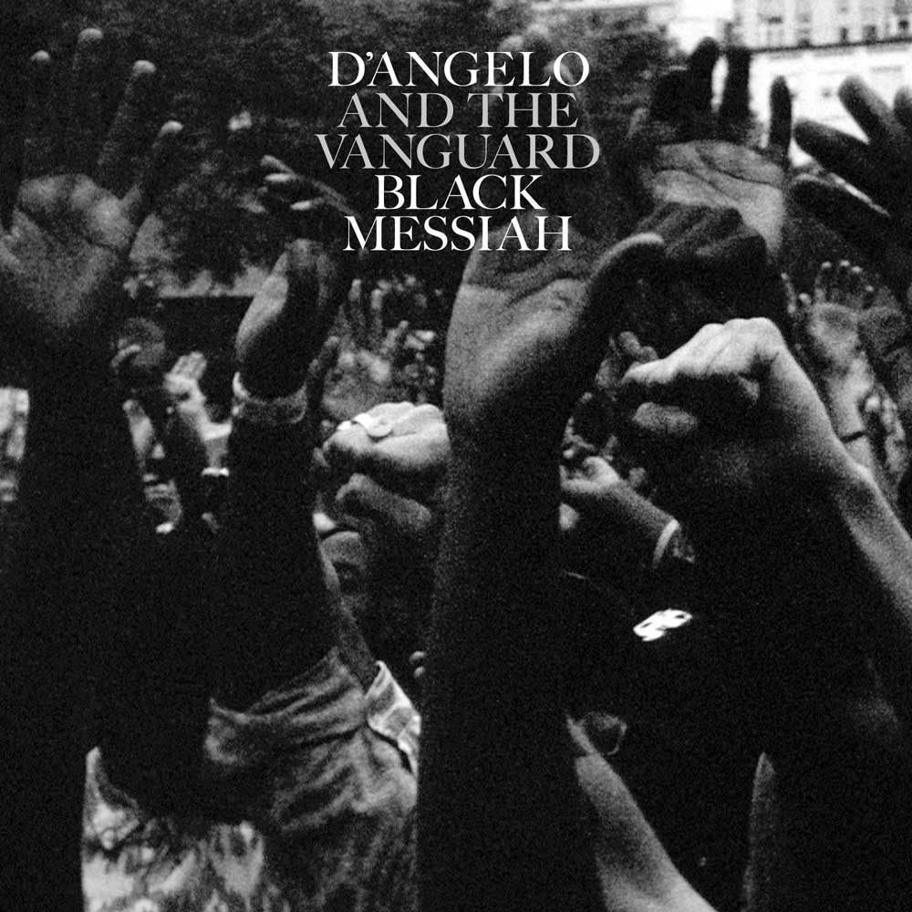 D'ANGELO AND THE VANGUARD  Black Messiah   KEVIN: Buy It Adam: Buy It Brian: Stream It