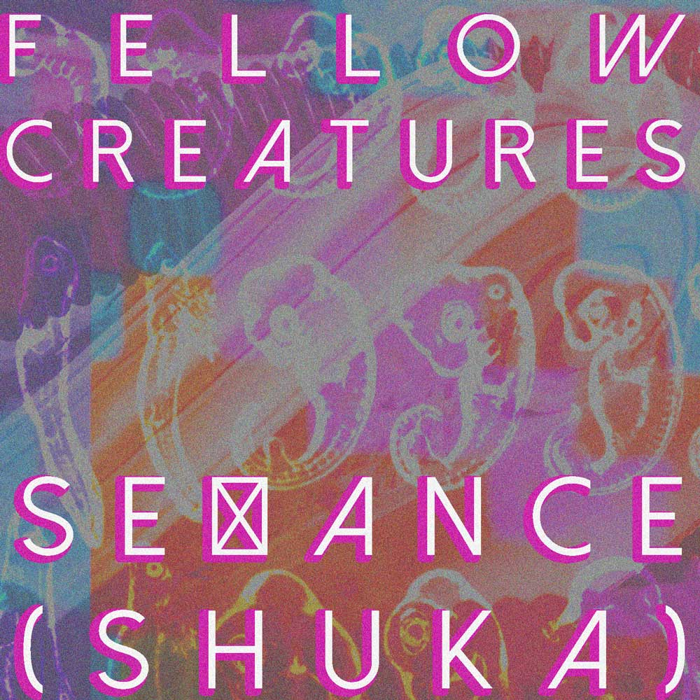 "Fellow Creatures  Track: "" Séance (SHUKA) "" Album: N/A    Official Site | Facebook | Twitter"