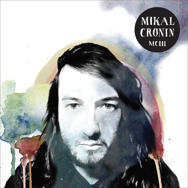 MCIII   Mikal Cronin   Kevin: Pass Paul: Stream It Patrick: Pass   Official Site   Facebook  |  Twitter