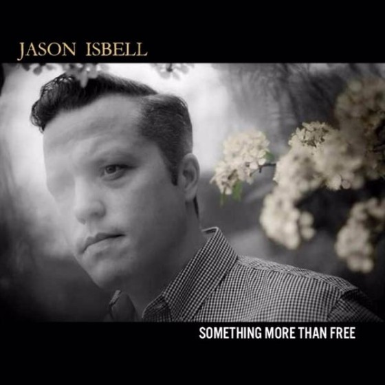 Something More Than Free  Jason Isbell  Kevin: Buy It Paul: Stream It Patrick: Stream It   Official Site  |  Facebook  |  Twitter