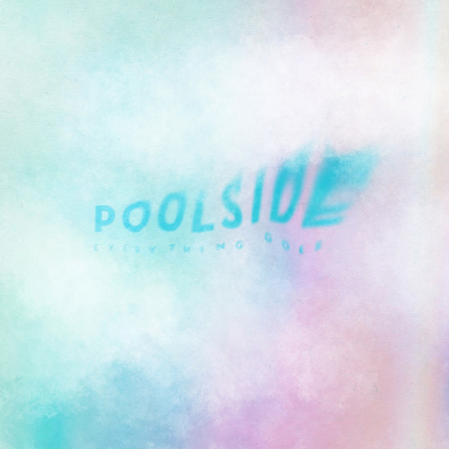 """Poolside  Track: """"Everything Goes""""   Links   Official Site   Twitter   Facebook   Instagram   SoundCloud"""