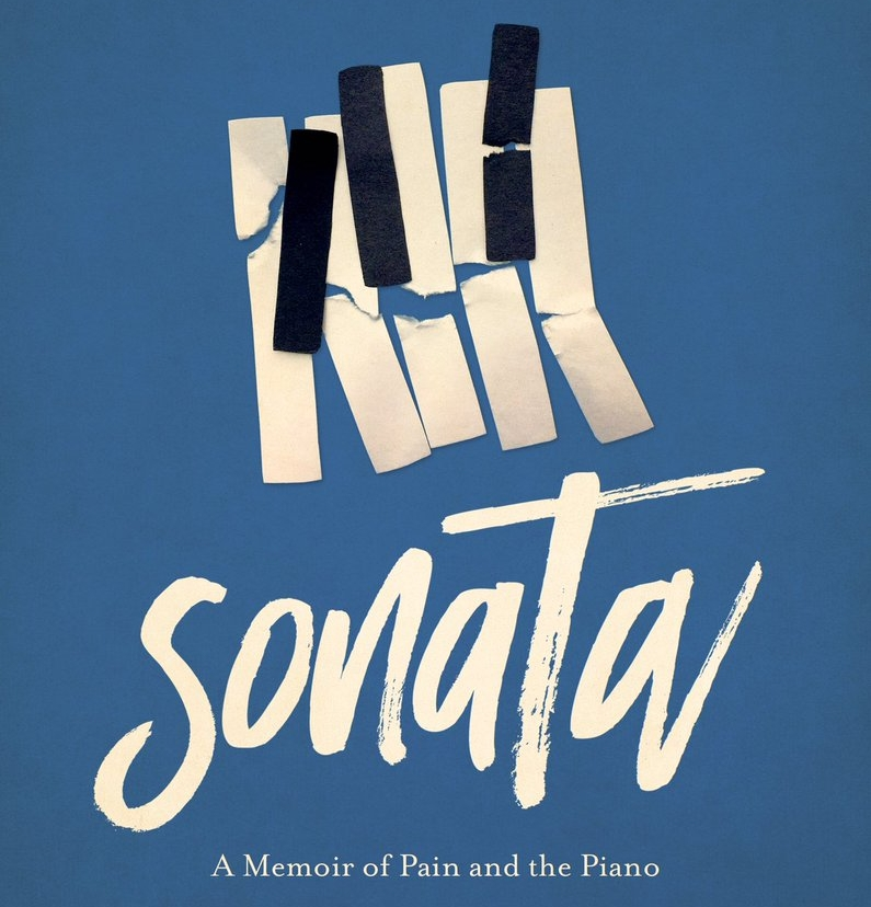 Sonata: A Memoir of Pain and the Pianoby Andrea Avery - Get your copy HERE