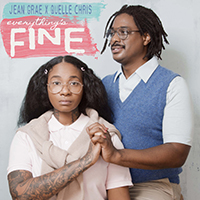 Everything's Fine   Jean Grae & Quelle Chris