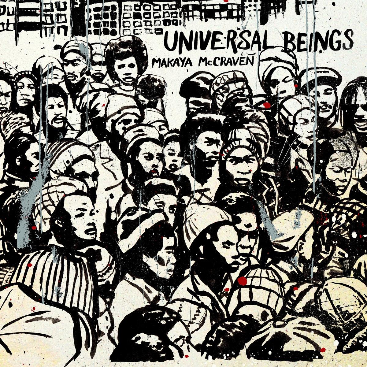 Universal BeingsMakaya McCraven - LINKSOfficial SiteFacebookTwitterInstagramLISTEN ONSpotify Apple MusicBandcamp