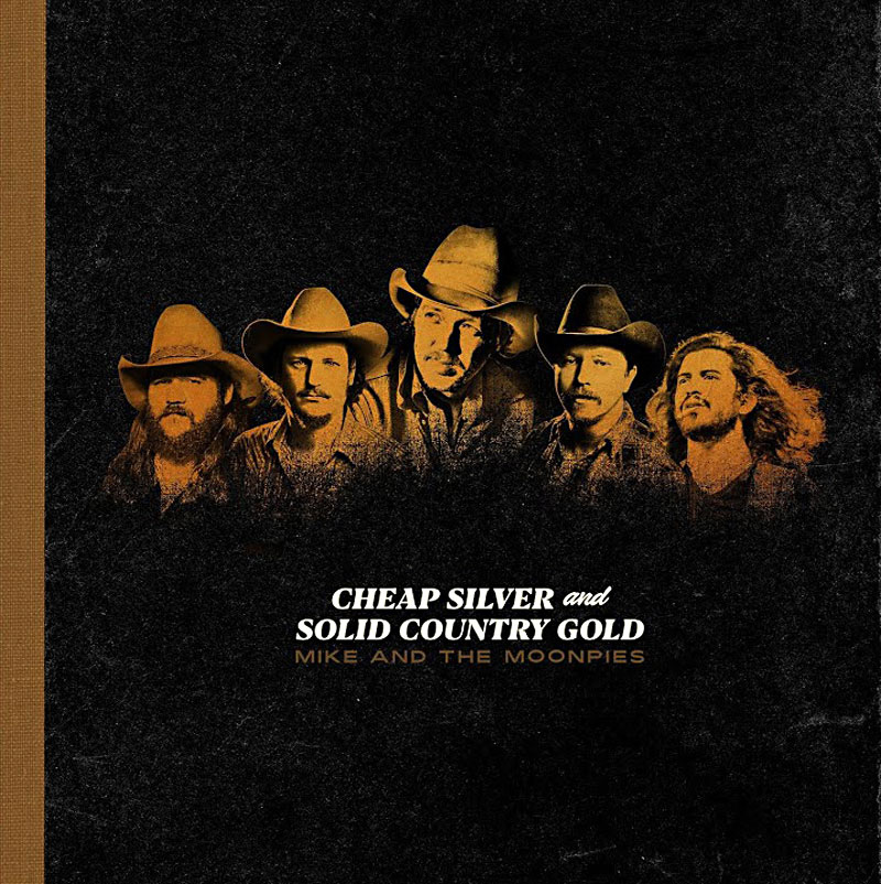 Cheap Silver and Solid Country GoldMike and The Moonpies - LINKSOfficial SiteFacebookTwitterInstagramLISTEN ONSpotifyApple Music