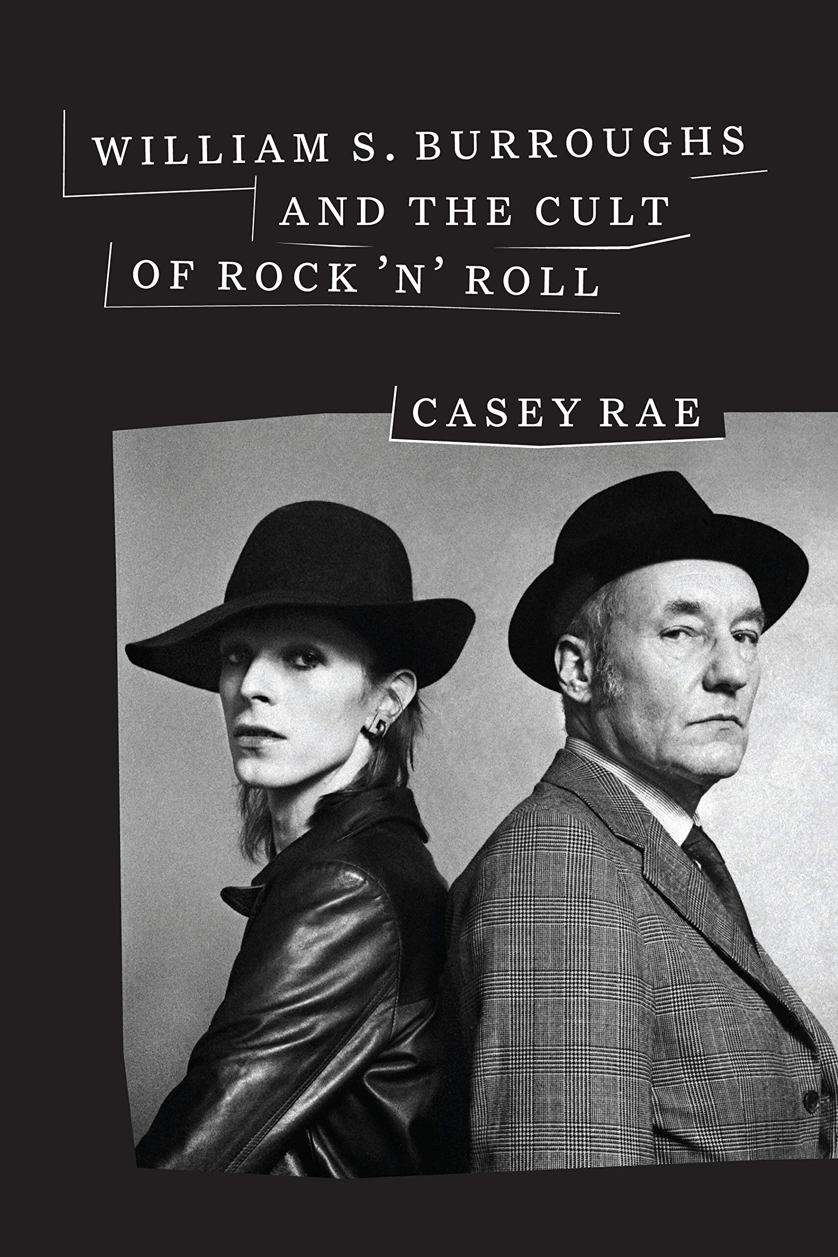 William Burroughs and the Cult of Rock 'n' RollCasey Rae - LINKSOfficial SiteTwitterAmazon