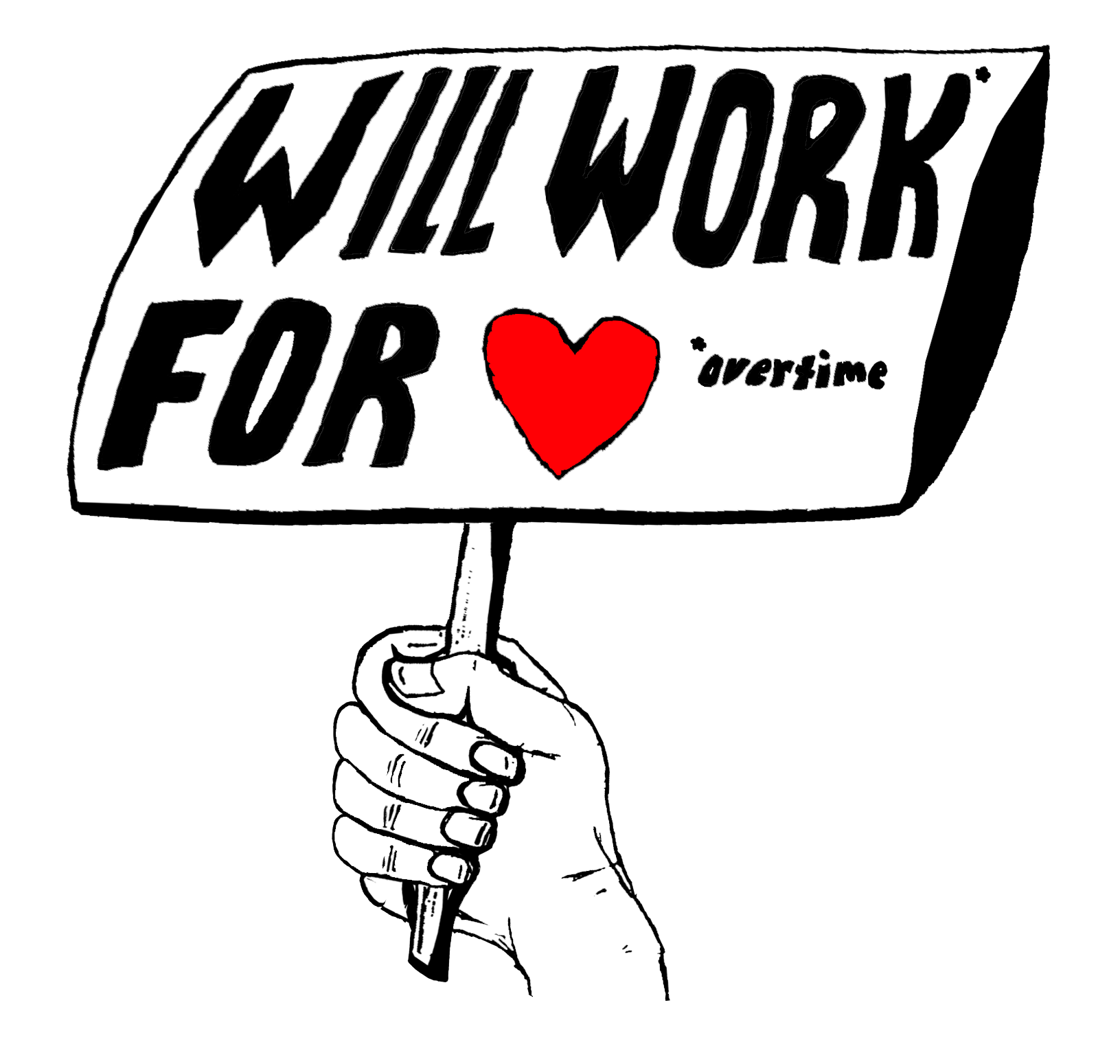 Will Work for Love T-Shirt Concept