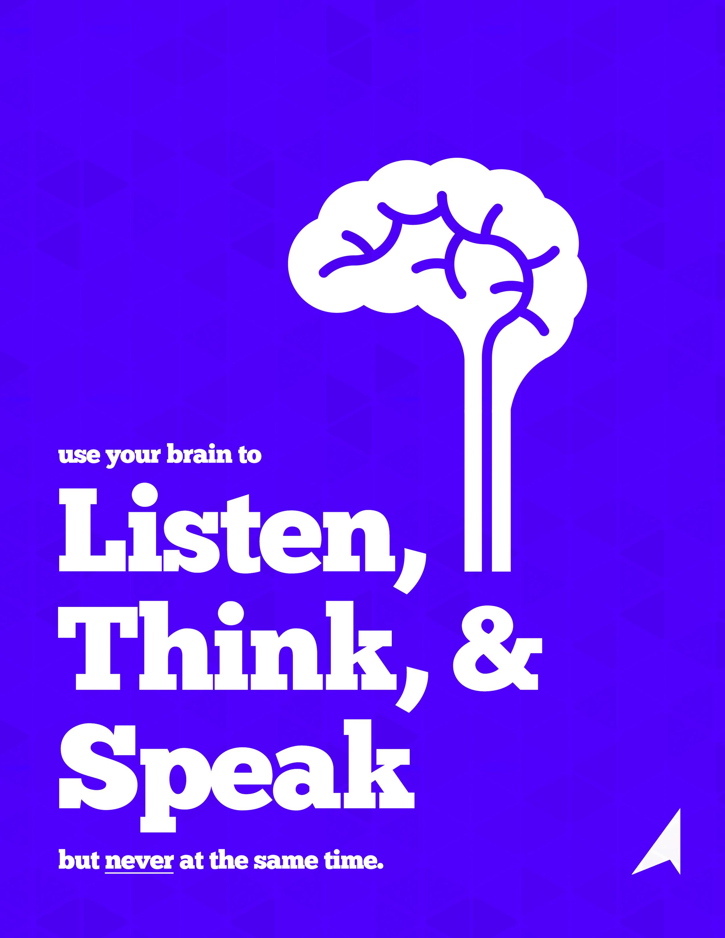 Listen, Think, & Speak