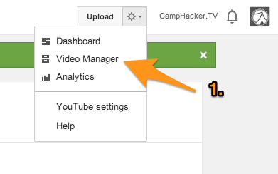 Click to the Video Manager - you will find this link at the top right of your YouTube page when you are signed in.