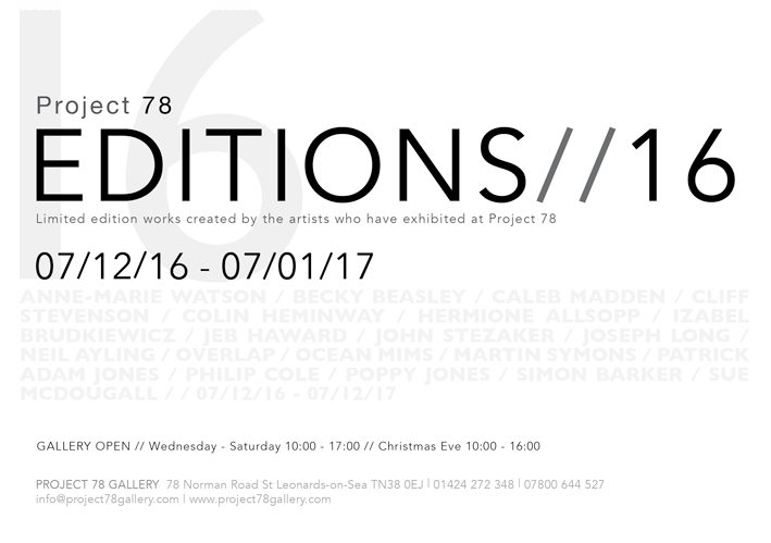 Editions 16 Opens soon at    Project 78   St Leonards on Sea  It features Limited edition works created by the artists who have exhibited in the gallery over the last 2 year period. I will have a limited edition called 'Top 20' on display and for sale. There is bound to be some excellent and thought provoking work featured so do come along - you may find a fantastic christmas present to purchase and in doing so you'll be supporting artists from London and the South East.