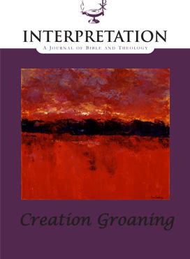 Interpretation: A Journal of Bible and Theology  October 2011