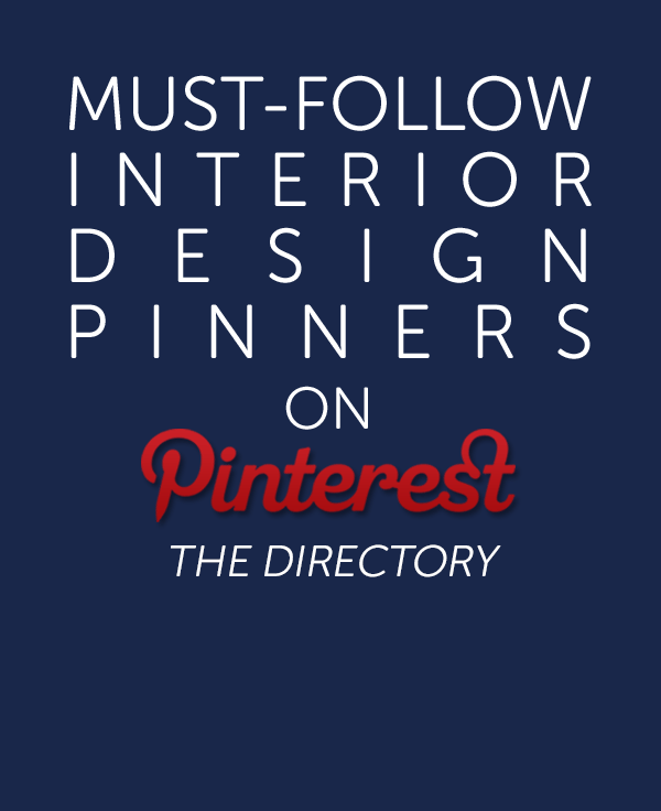 if you're one of the many who would love to see your profile featured in future updates of my Must-Follow Interior Design Pinners On Pinterest directory, or you just want to become a more follow-worthy Pinner in general, these benchmarks are worth pinning by.