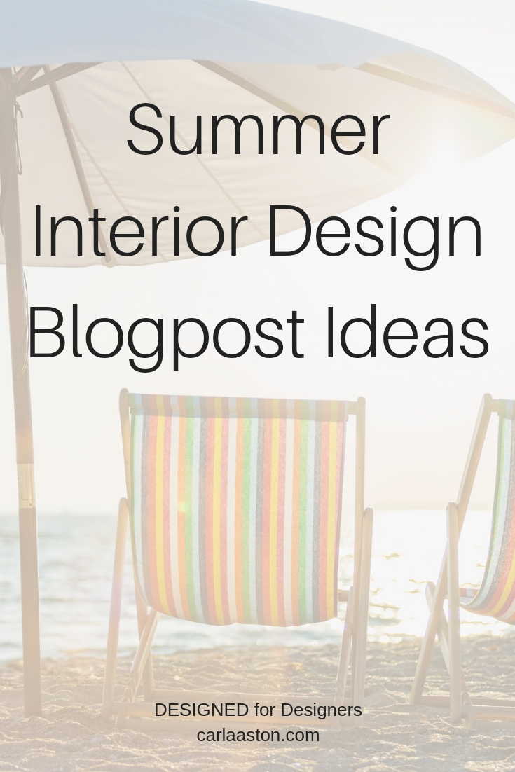 Summer Interior Design Blogpost Ideas