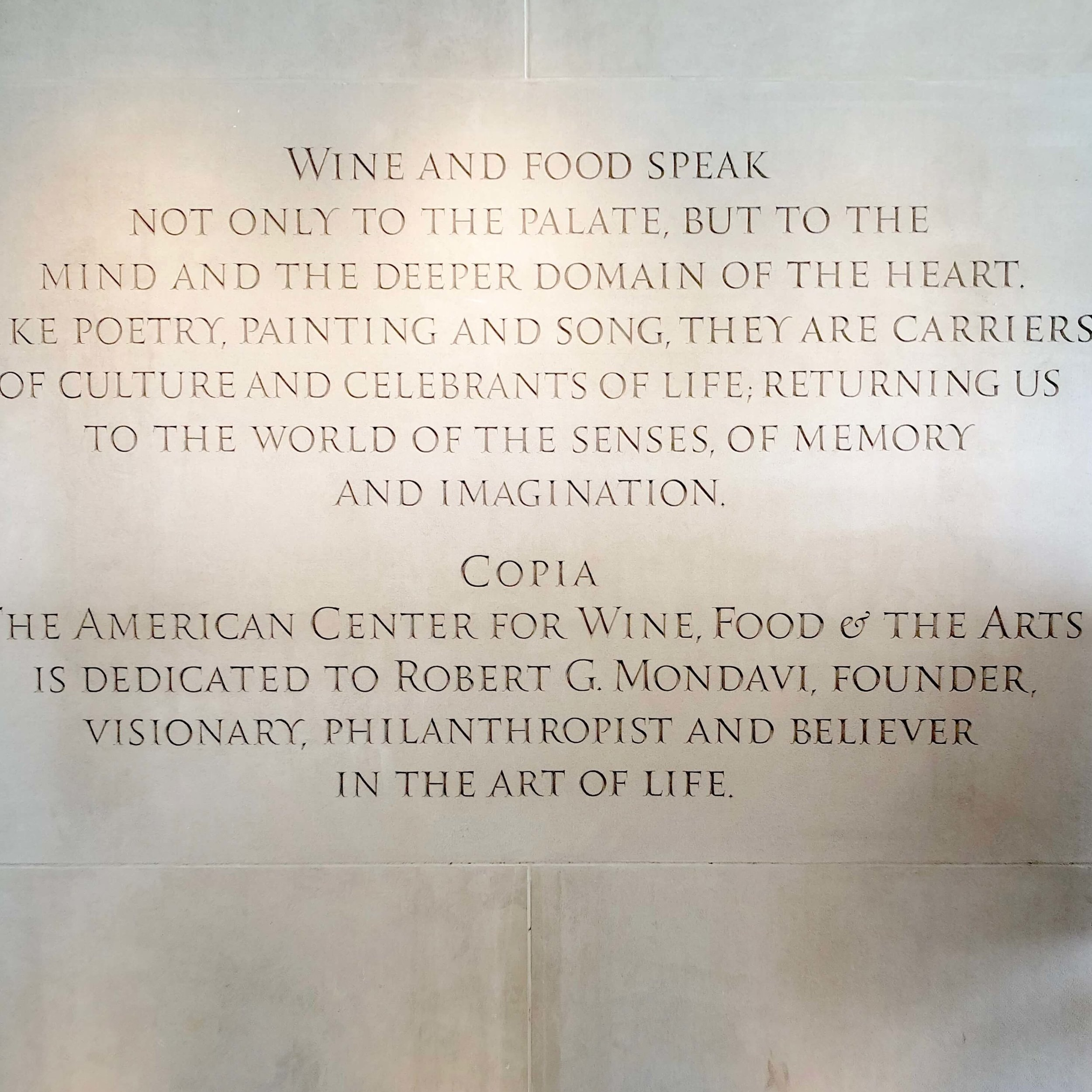 Mission statement and dedication of the Culinary Institute of America, Copia in Napa Valley, California.