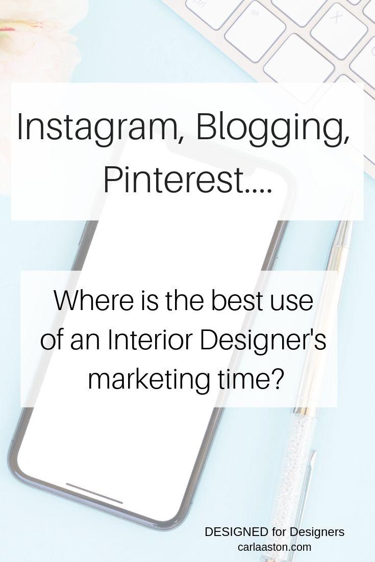 Instagram Blogging Pinterest Interior Designer Marketing