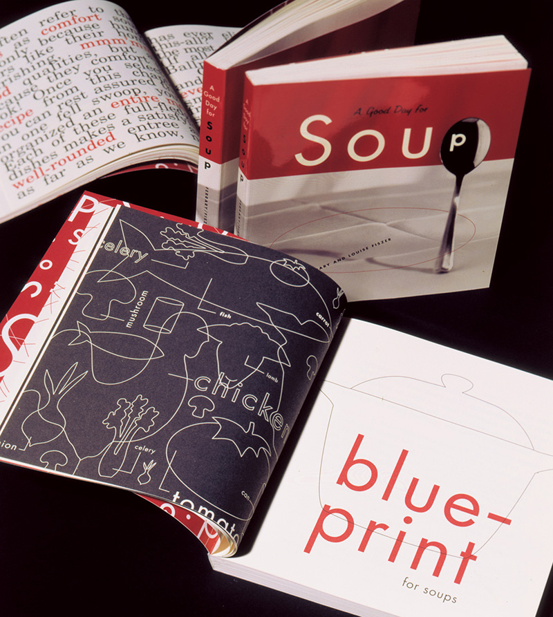 """A Good Day for Soup"" was designed by Sharon Werner and published by Chronicle Books in 1995. As a fresh design college grad, I remember admiring its gorgeous and perfectly tomato-soup-coloured red ink on uncoated paper. The book design still looks fresh!"