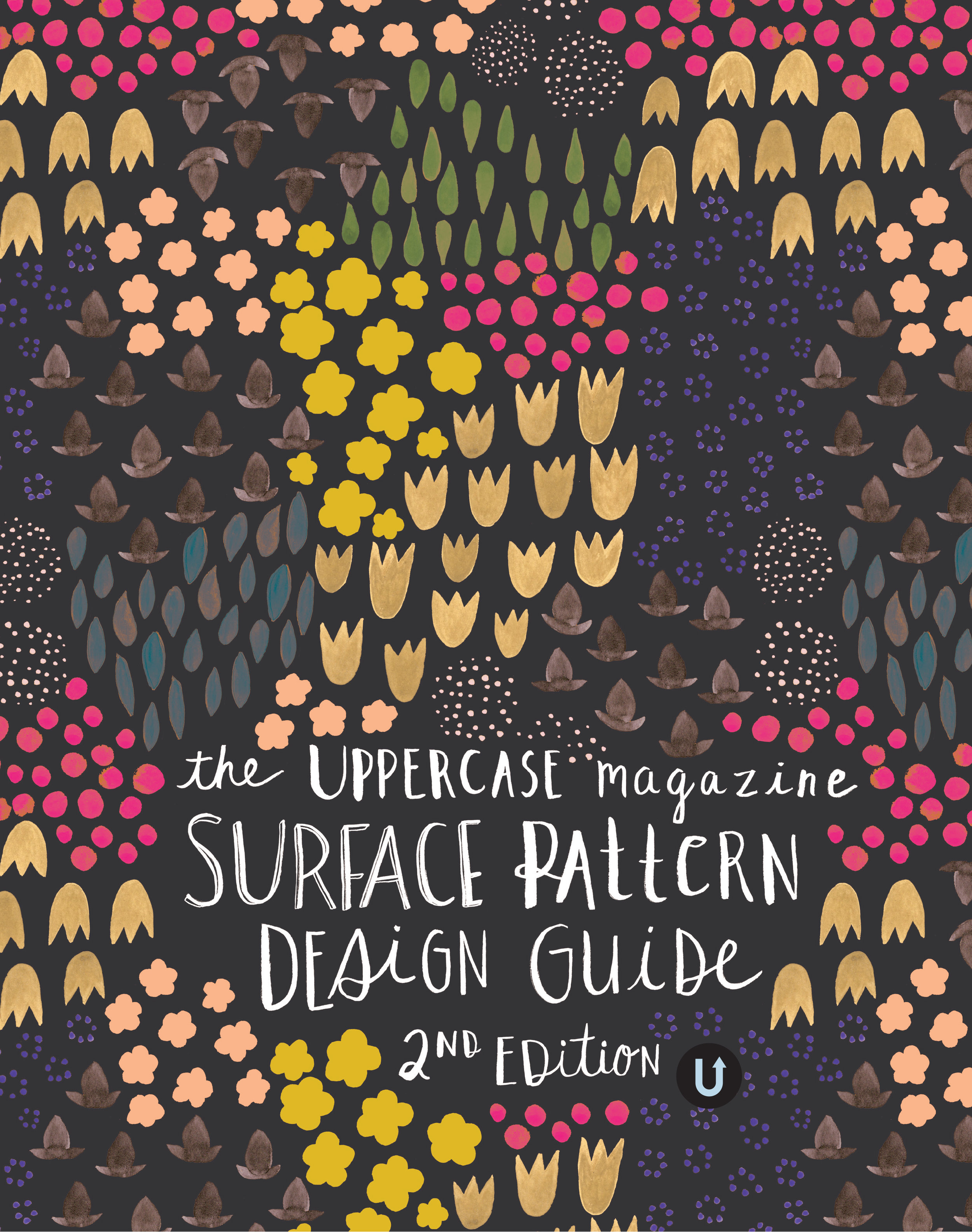 The title page for the UPPERCASE Surface Pattern Design Guide, 2nd Edition, is illustrated by Sarah Golden. Look for the Guide as part of UPPERCASE issue 32 (Jan/Feb/March 2017).