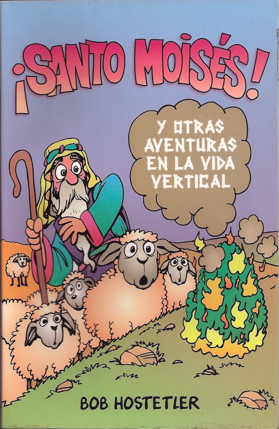 Holy Moses (Spanish)