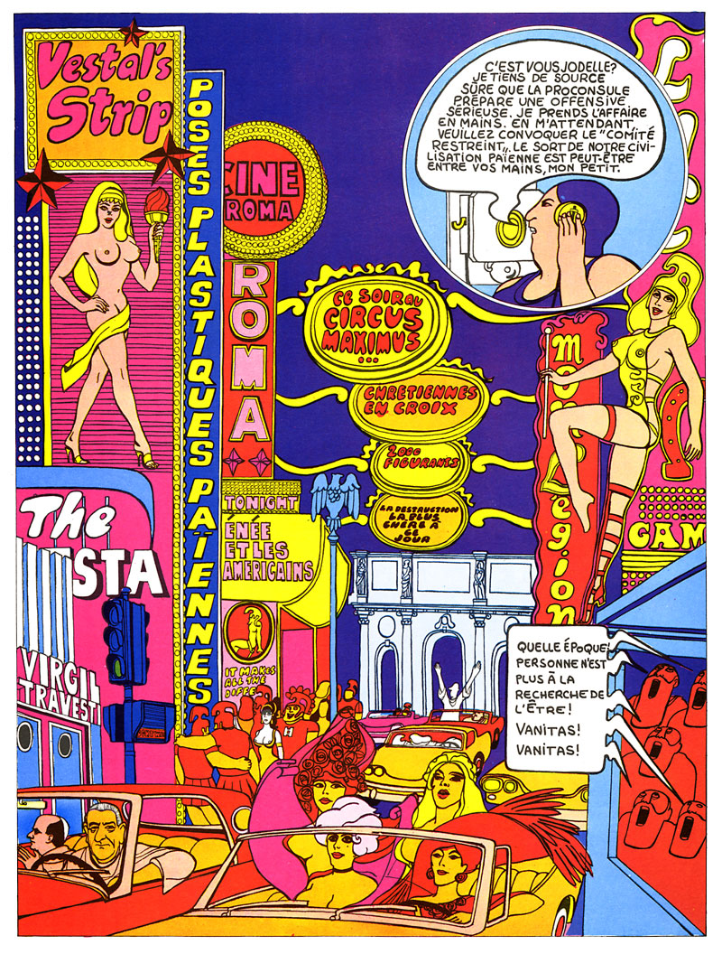 The Roman Empire meets Las Vegas in the striking compositions of  Jodelle , where various recognizable personalities make anecdotal cameo appearances (here, Pope Paul VI and President Lyndon B. Johnson driving together in the bottom left corner) in an interpretation of modernity as a gridlock pattern of casually iconic signs.