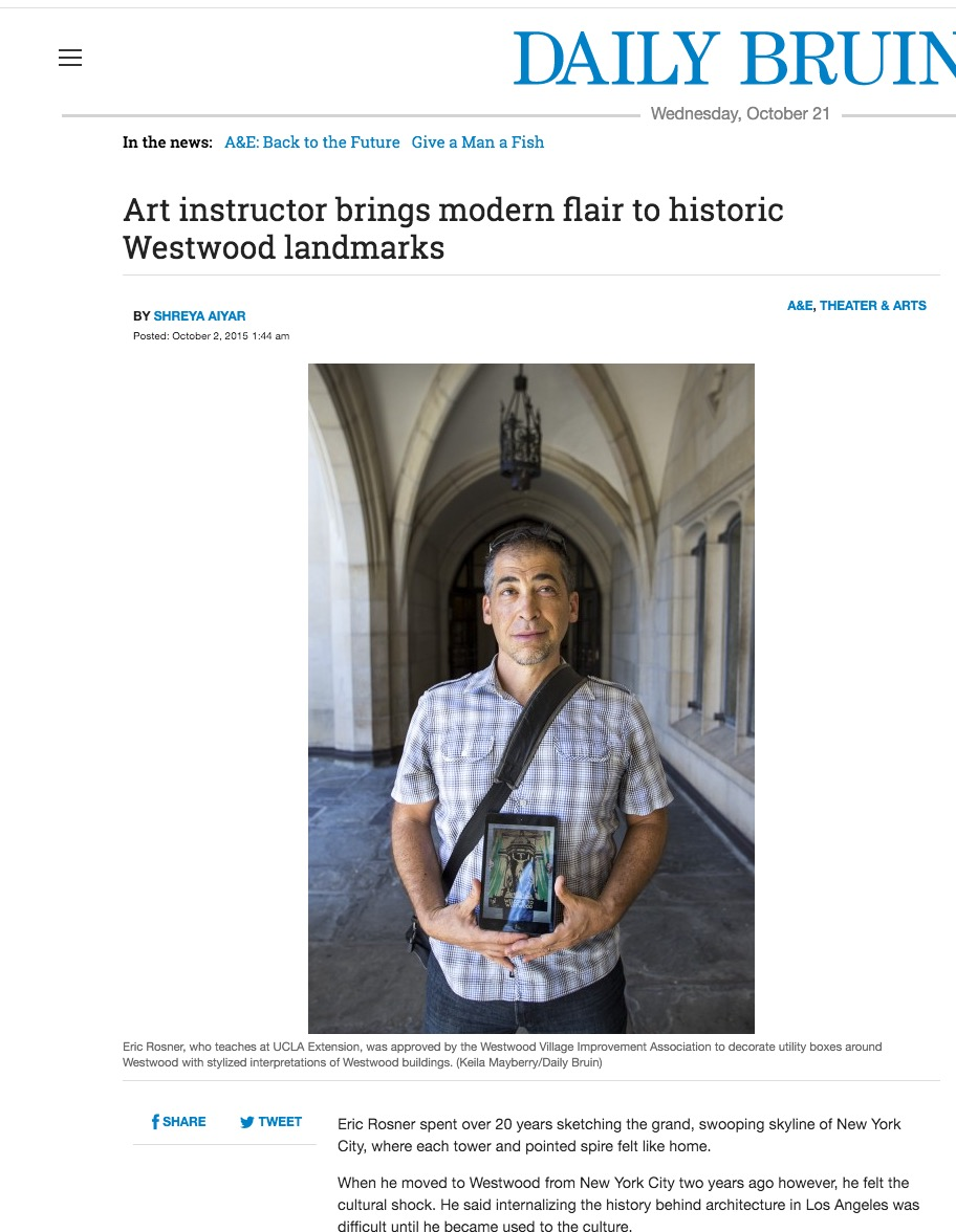 http://dailybruin.com/2015/10/02/art-instructor-brings-modern-flair-to-historic-westwood-landmarks/