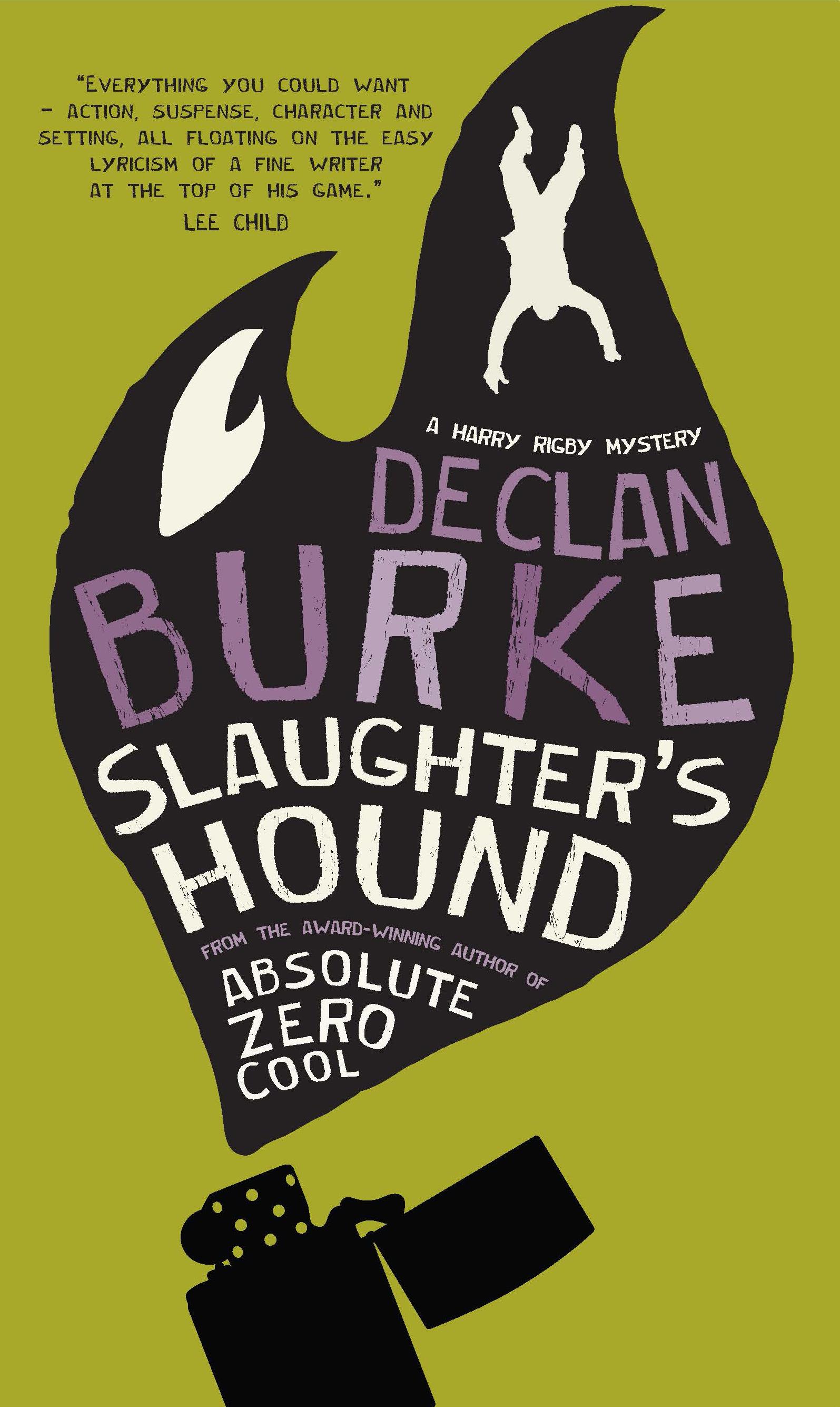 Slaughter's Hound by Irish Crime writer Declan Burke