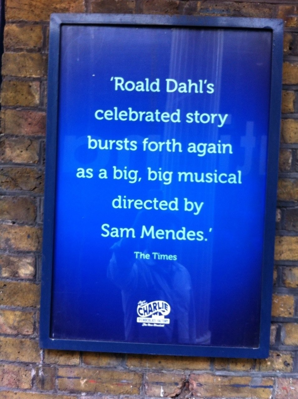 I'm not one for stage musicals, but my Sar has always enjoyed them them, and if you combine that with her two other loves, Roald Dahl and chocolate - well, you can't get much better than that!