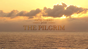 "Nate Currin making ""The Pilgrim"""