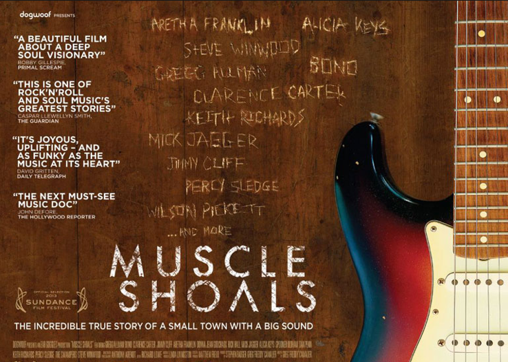 Muscle Shoals - this movie is amazing.