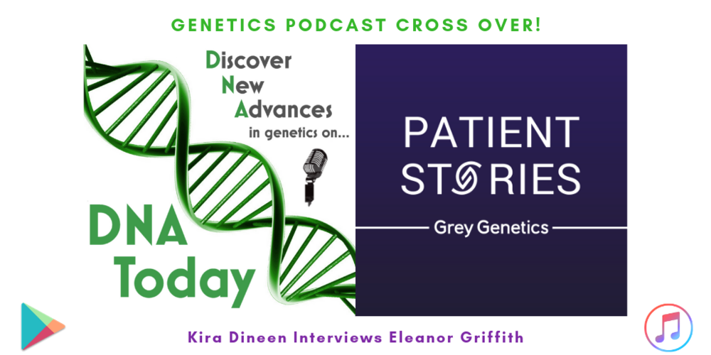 107 Eleanor Griffith On Grey Genetics DNA Today: A Genetics