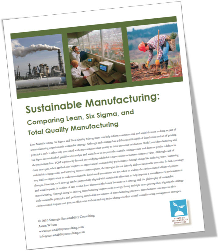 Sustainable Manufacturing: Comparing Lean, Six Sigma, and Total Quality Manufacturing