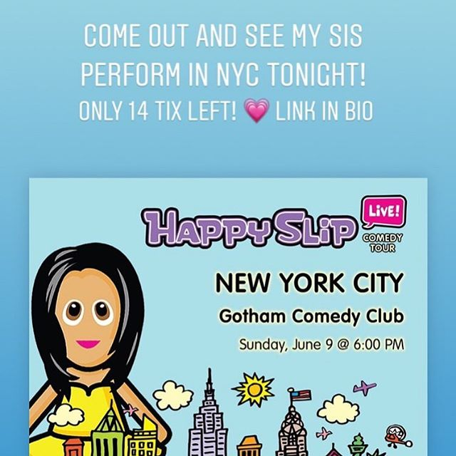 Only 14 tix left! See my sis HappySlip live in NYC tonight. 💗
