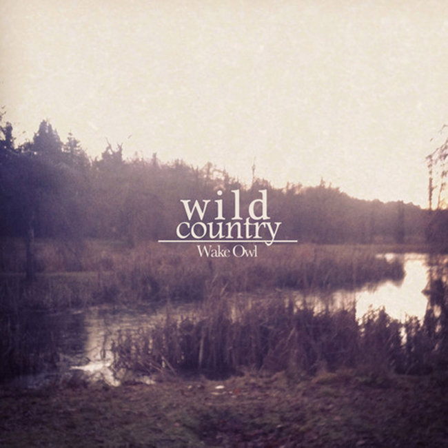 Wild Country EP, by Wake Owl
