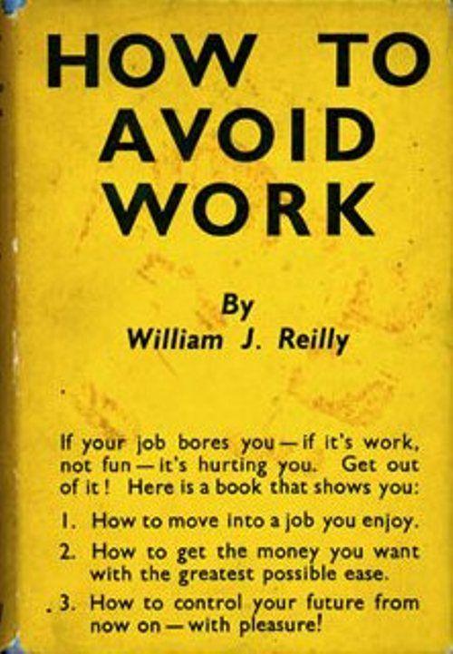 how-to-avoid-work.jpg