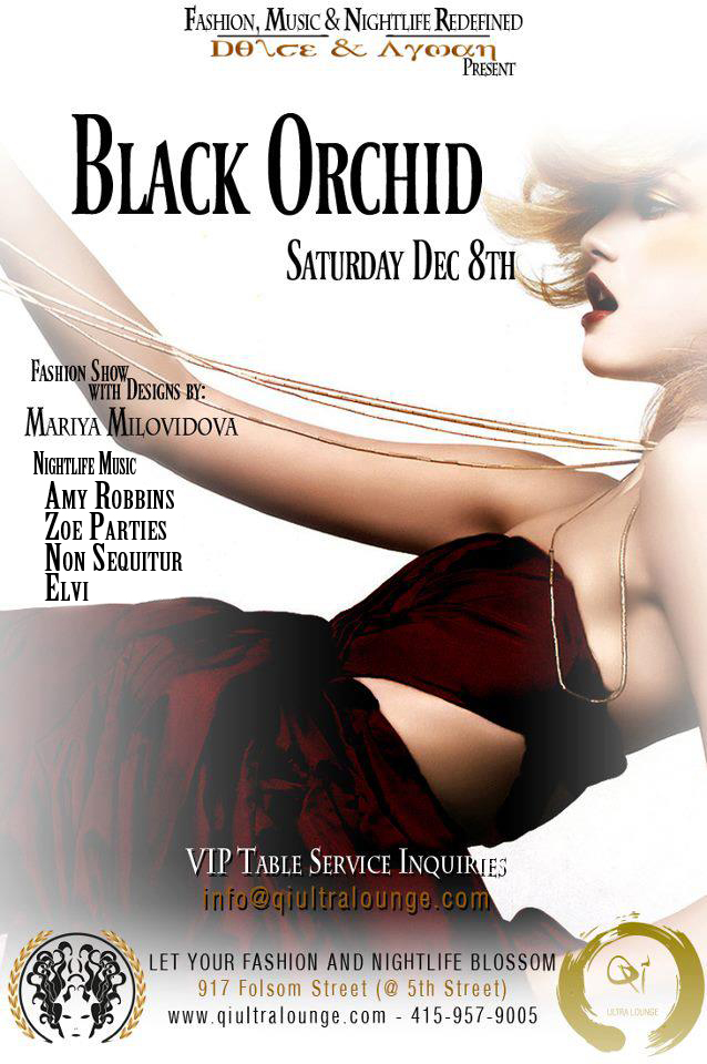 qi ultralounge dolce&ayman non sequitur amy robbins zoe parties black orchid
