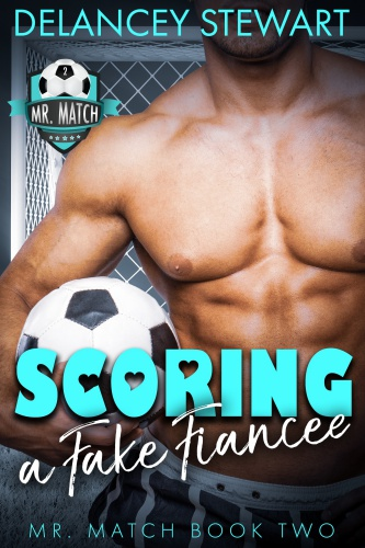 Scoring a Fake Fiancee by Delancey Stewart