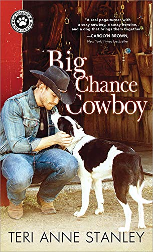 Big Chance Cowboy by Teri Anne Stanley  coming August 27, 2019