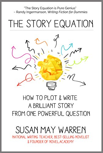 The Story Equation by Susan May Warren