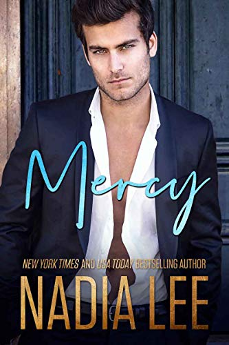 Mercy by Nadia Lee. The last book in the Sins Trilogy.