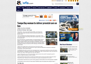 WFLA.com NBC 8    Tampa Bay woman to deliver prenatal care on bus   by Adrienne Pedersen