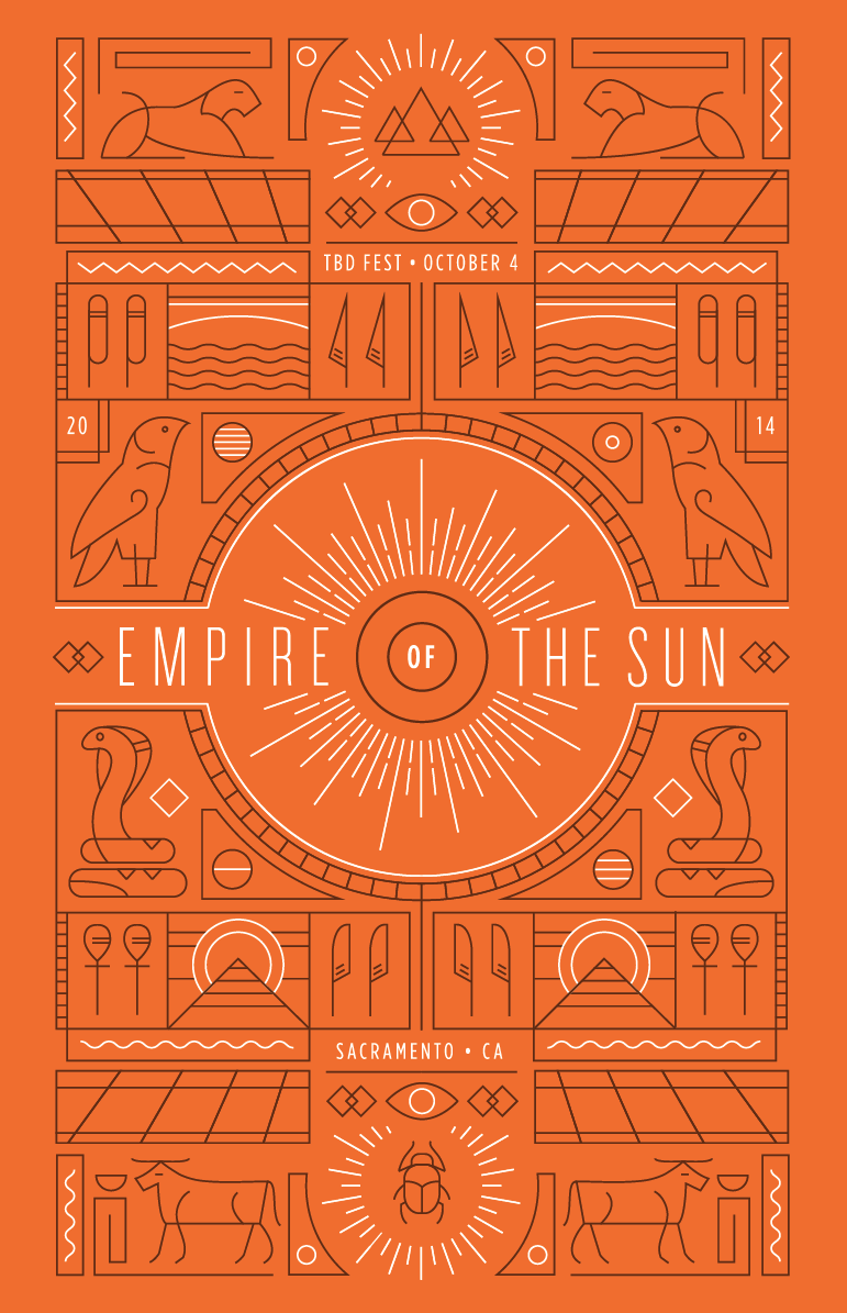 """The concept behind this poster came out of researching ancient cultures that worshipped the Sun. During this process, I was really inspired by Egyptian hieroglyphics. I wanted to combine the aesthetic that is unique to Empire of the Sun's work (lively rhythm and melodies, indie culture, exotic textures, and eclectic costumes) with ancient Egyptian art and culture. The result is an interesting pop-like modernization of forms and line-work that have existed for centuries. The poster is one that you can get ""lost in"" while trying to observe and decipher."""