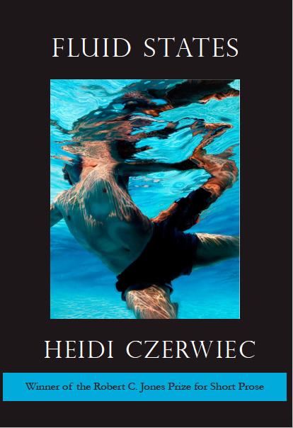Fluid States     by Heidi Czerwiec