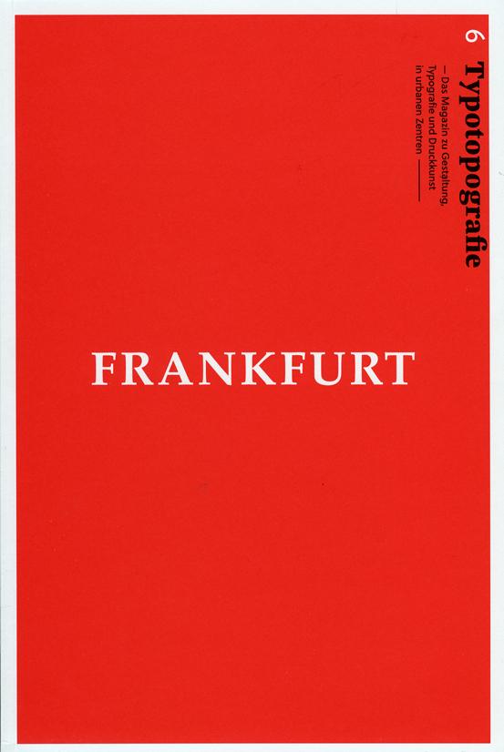 Magazin »Typotopografie«, Ausgabe 6: Frankfurt. August Dreesbach Verlag, München