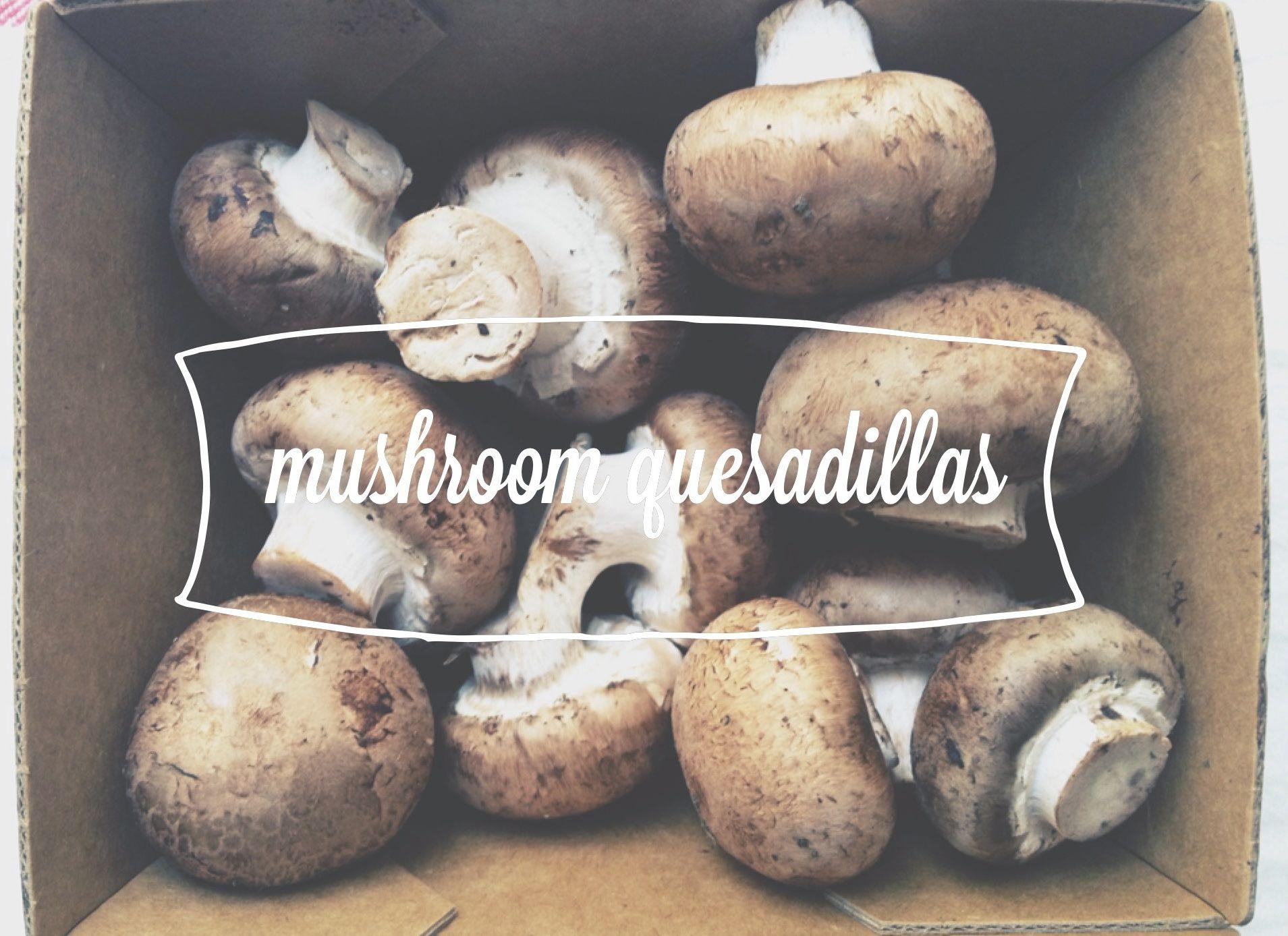 mushroom quesadillas6.jpg